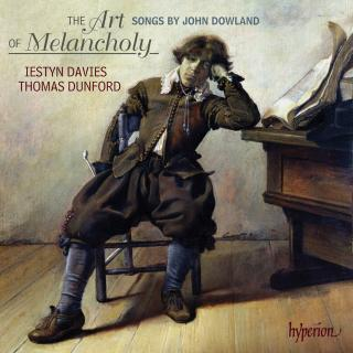 The Art of Melancholy - Songs by John Dowland - Davies, Iestyn (countertenor) / Dunford, Thomas (lutt)