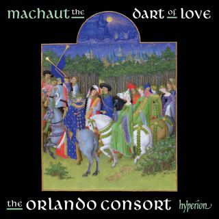 Guillaume de Machaut: The dart of love - The Orlando Consort