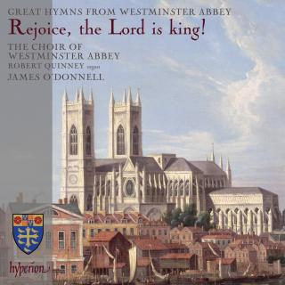Rejoice, the Lord is king! - Quinney, Robert (orgel) / Westminster Abbey Choir / O'Donnell, James
