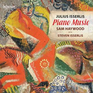 Isserlis, J: Piano Music - Haywood, Sam (piano)