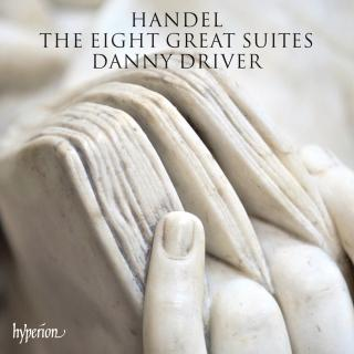 Handel: The Eight Great Suites - Driver, Danny (piano)