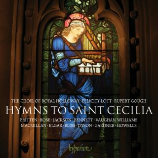 Hymns to Saint Cecilia - Royal Holloway Choir / Gough, Rupert