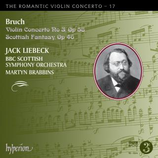 The Romantic Violin Concerto, Vol. 17 - Bruch 3 - Liebeck, Jack (fiolin) / BBC Scottish Symphony Orchestra / Brabbins, Martyn