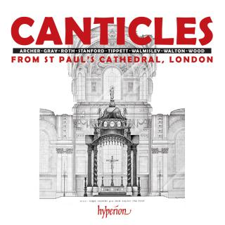 Canticles from St Paul's - St Paul's Cathedral Choir / Carwood, Andrew