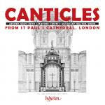 Canticles from St Paul's <span>-</span> St Paul's Cathedral Choir / Carwood, Andrew