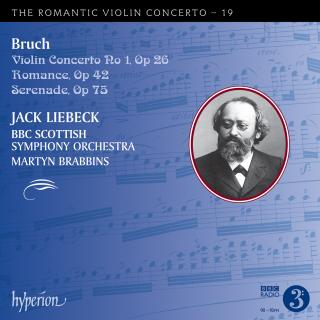 The Romantic Violin Concerto, Vol. 19 - Bruch - Liebeck, Jack (fiolin) / BBC Scottish Symphony Orchestra / Brabbins, Martyn