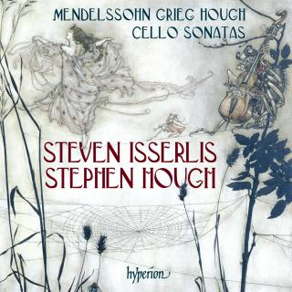 Mendelssohn, Grieg & Hough: Cello Sonatas - Isserlis, Steven (cello) / Hough, Stephen (piano)