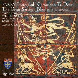 Parry: I was glad & other choral works - Westminster Abbey Choir / O'Donnell, James
