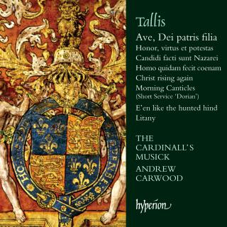 Tallis: Ave, Dei patris filia & other sacred music - The Cardinall's Musick / Carwood, Andrew