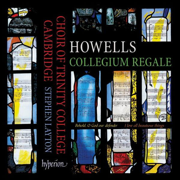Howells: Collegium Regale 'King's College Cambridge Service' - Trinity College Choir Cambridge / Layton, Stephen