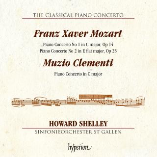 Franz Xaver Mozart & Clementi: Piano Concertos - Shelley, Howard (piano) / Sinfonieorchester St Gallen / Shelley, Howard