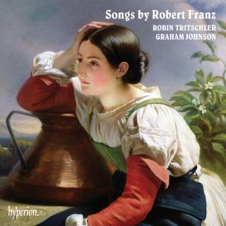 Songs by Robert Franz - Tritschler, Robin (tenor) / Johnson, Graham (piano)