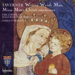 Taverner: Mater Christi sanctissima & Western Wynde <span>-</span> Westminster Abbey Choir / O'Donnell, James