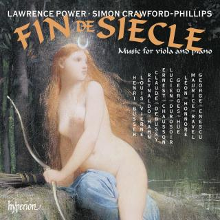 Fin de siècle - Music for viola and piano - Power, Lawrence (bratsj) / Crawford-Phillips, Simon (piano)