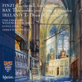 Finzi, Bax & Ireland: Choral Music - Westminster Abbey Choir / O'Donnell, James