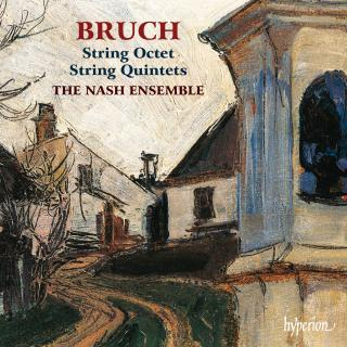 Bruch: String Quintets & Octet - The Nash Ensemble