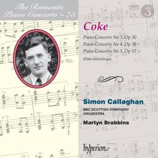 The Romantic Piano Concerto, Vol. 73 - Coke - Callaghan, Simon (piano) / BBC Scottish Symphony Orchestra / Brabbins, Martyn