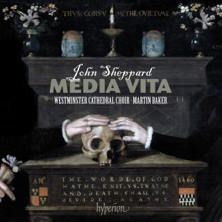 Sheppard: Media vita & other sacred choral music - Westminster Cathedral Choir / Baker, Martin