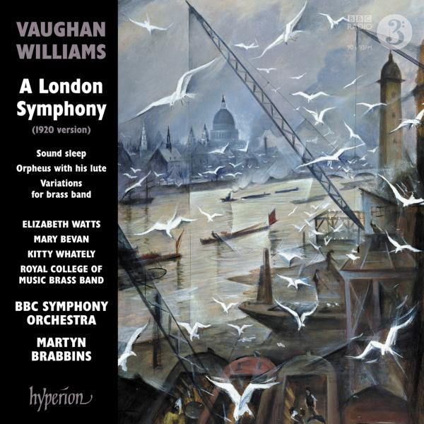 Vaughan Williams: A London Symphony & other works - BBC Symphony Orchestra / Brabbins, Martyn