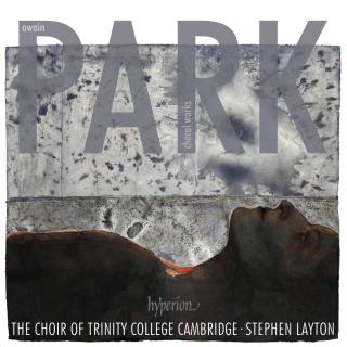 Park: Choral works - Trinity College Choir Cambridge / Layton, Stephen