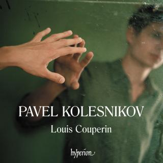 Couperin: Dances from the Bauyn Manuscript - Kolesnikov, Pavel (piano)