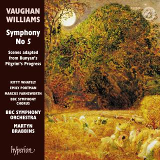 Vaughan Williams: Symphony No 5 & Scenes adapted from Bunyan's Pilgrim's Progress - BBC Symphony Orchestra / Brabbins, Martyn