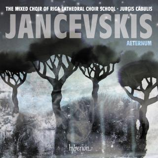 Jancevskis, Jekabs: Aeternum & other choral works - Riga Cathedral Choir School Mixed Choir / Cābulis, Jurģis (conductor)