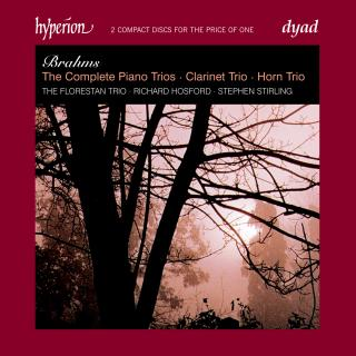 Brahms: The Complete Trios - Stirling, Stephen (horn) / Hosford, Richard (klarinett) / The Florestan Trio