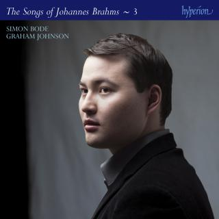 Brahms: The Complete Songs, Vol. 3 - Simon Bode - Bode, Simon (tenor) / Johnson, Graham (piano)