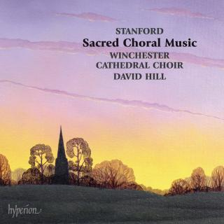 Stanford: Sacred Choral Music Volumes 1-3 - Winchester Cathedral Choir / Hill, David