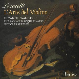 Locatelli: L'Arte del Violino Op. 3 - Wallfisch, Elizabeth (fiolin) / The Raglan Baroque Players / Kraemer, Nicholas