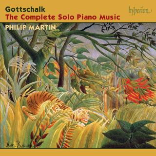 Gottschalk: The Complete Solo Piano Music - Martin, Philip (piano)