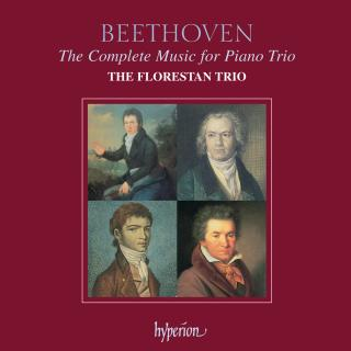 Beethoven: The Complete Music for Piano Trio - The Florestan Trio