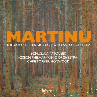 Martinu: The complete music for violin & orchestra - Matoucek, Bohuslav (fiolin) / Czech Philharmonic Orchestra / Hogwood, Christopher