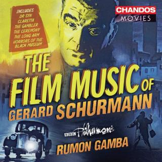 The Film Music of Gerard Schurmann - BBC Philharmonic / Gamba, Rumon