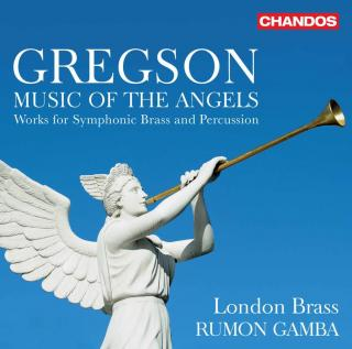 Gregson: Music of the Angels - Works for Symphonic Brass and Percussion - London Brass / Gamba, Rumon