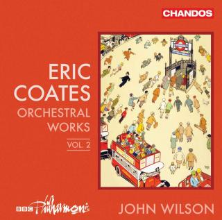 Coates: Orchestral Works Vol. 2