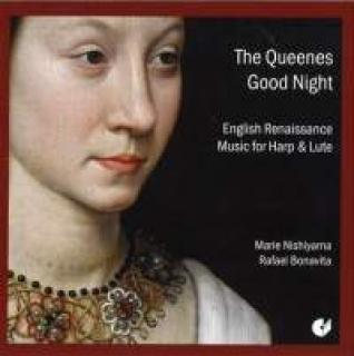 Dowland/Robinson/Johnson/Allison/Anon. The Queenes Good Night Elisabethanische Musik Für Harfe Und Laute Nishiyama/Bonavita -