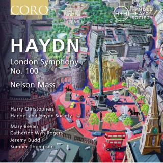 Haydn: Symphony No. 100 & Nelson Mass - Live - Handel and Haydn Society / Handel and Haydn Society Chorus / Christophers, Harry