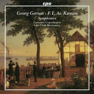 Gerson, Georg: Overture in D major; Symphony in E flat major; Kunzen, Fr. L. Ae.:Symphony in G minor; - Concerto Copenhagen | Mortensen, Lars Ulrik