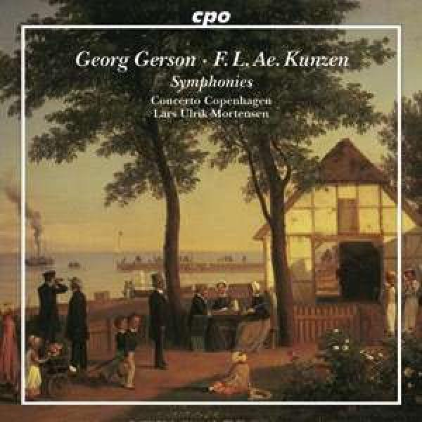 Gerson, Georg: Overture in D major; Symphony in E flat major; Kunzen, Fr. L. Ae.:Symphony in G minor; <span>-</span> Concerto Copenhagen | Mortensen, Lars Ulrik