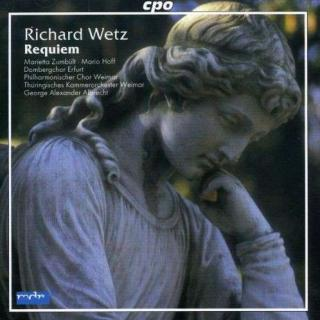 Wetz: Requiem Op. 5in B Minor - Philh Chor Weimar/Thuringisches Kammerorch Weimar/Albrecht, G.A.