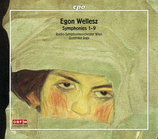 Wellesz: Complete Symphonies <span>-</span> Radio-Symphonieorchester Wien/Rabl, G.