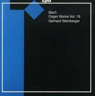 Bach: Complete Organ Works  Vol 19 - Weinberger, Gerhard