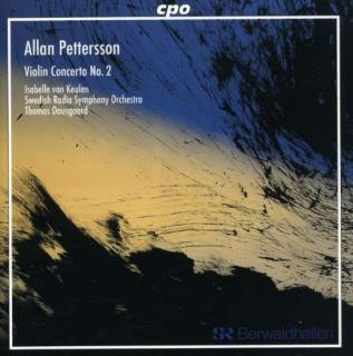 Petterson: Violin Concerto 2, Revised Version - van Keulen/Swedish Radio Symphony Orchestra/Dausgaard, T.