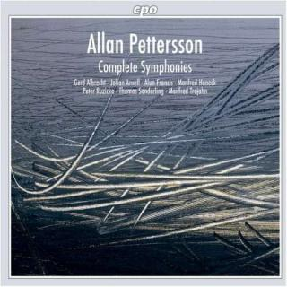 Petterson: Complete Symphonies - BBC Scottish Symphony Orch./Sinfonieorchester Saar/Francis/Trojahn/Albrecht