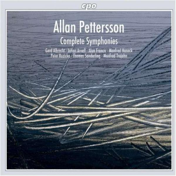 Petterson: Complete Symphonies <span>-</span> BBC Scottish Symphony Orch./Sinfonieorchester Saar/Francis/Trojahn/Albrecht