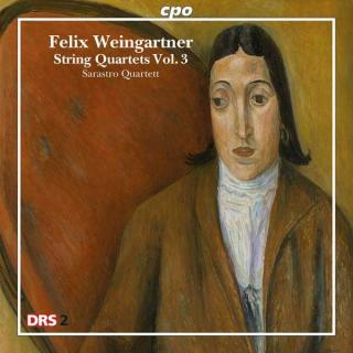 Weingartner: String Quartets Vol.3 - Sarastro Quartett