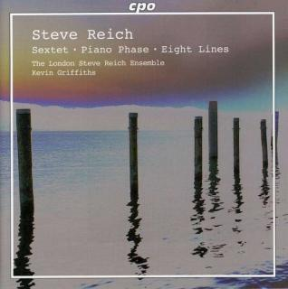 Reich: Sextet/Piano Phase/Eight Lines - Corver/The London Steve Reich Ensemble/Griffiths, K.