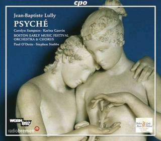 Lully: Psyché - Sampson/Gauvin/Sheehan/Boston Early Music/O'Dette/Stubbs